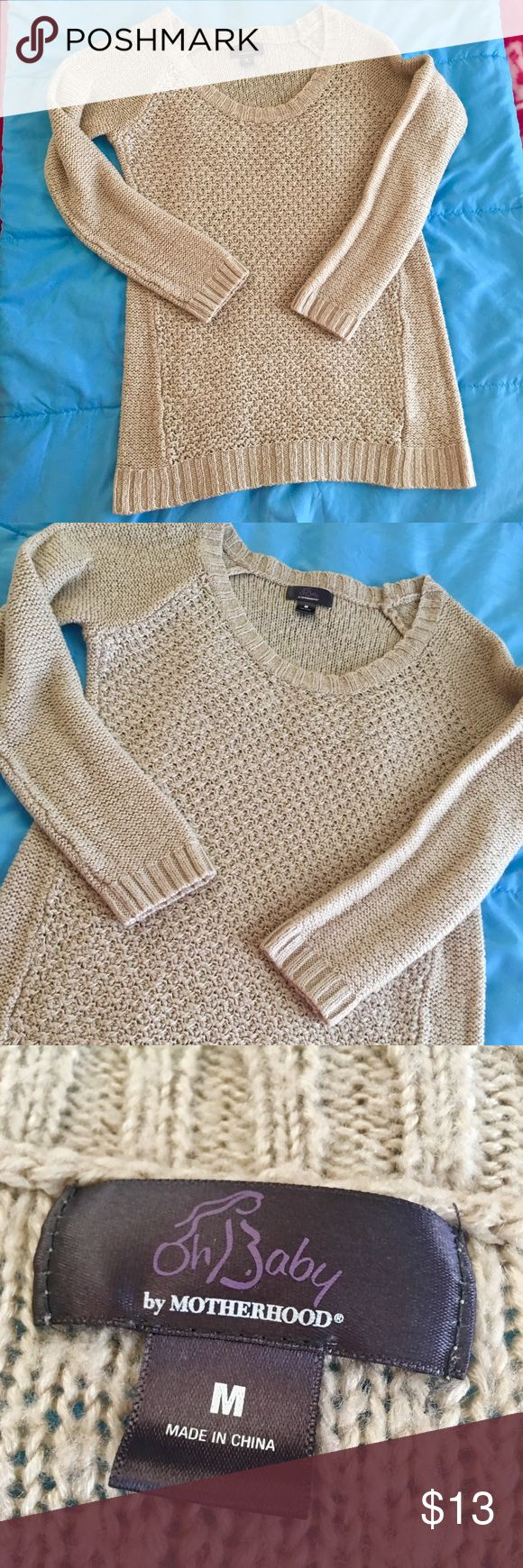 Maternity sweater Motherhood, maternity sweater. Beige color. Has small holes on back and sides to insert a thin ribbon or belt to make it tighter above belly. Does not come with it but can easily be replaced by a ribbon or thin belt. Very beautiful and comfortable. Nice and warm ! Size M . Fits both size Small and Medium. Very good condition Motherhood Sweaters Crew & Scoop Necks