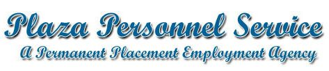 Plaza Personnel Service, A permanent placement Employment Agency.   Medical staffing in San Diego since 1991.   http://www.PlazaPersonnelService.com    Jobs for Medical Assistant, Medical Receptionists, Insurance Biller, Nurse Practitioners and offer positions with Doctor's offices and clinics.
