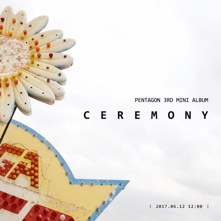 #PENTAGON 3rd mini album  [#CEREMONY]  2017.06.12 12:00 (KST)  Coming Soon!  #펜타곤 #comeback -- After all the comebacks this May, it's still not done with breaking my heart TT^TT