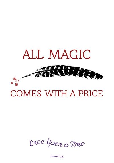 OUAT Quote | All magic comes with a price Art Print by CLM Design