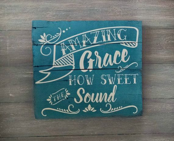 Amazing Grace Sign Amazing Grace Wooden Sign by OnALimbCreations