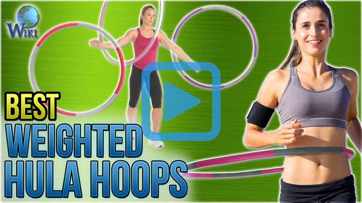 Top 10 Weighted Hula Hoops of 2018 | Video Review