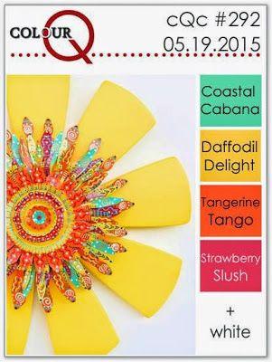 colourQ: colourQ challenge #292...Coastal Cabana, Daffodil Delight, Tangerine Tango, Strawberry Slush