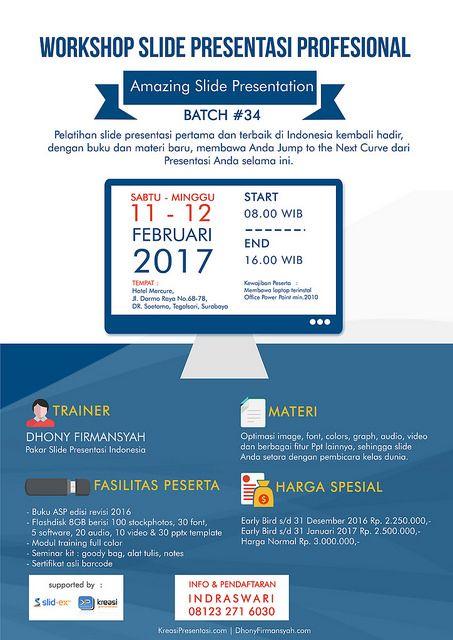 Amazing Slide Presentation batch-34, 11-12 Februari 2017, Mercure Hotel Surabaya. Pendaftaran: 08123 271 6030 (Indraswari)
