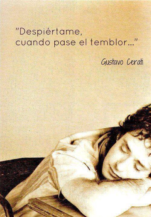 Despiértame cuando pase el temblor- Gustavo Cerati