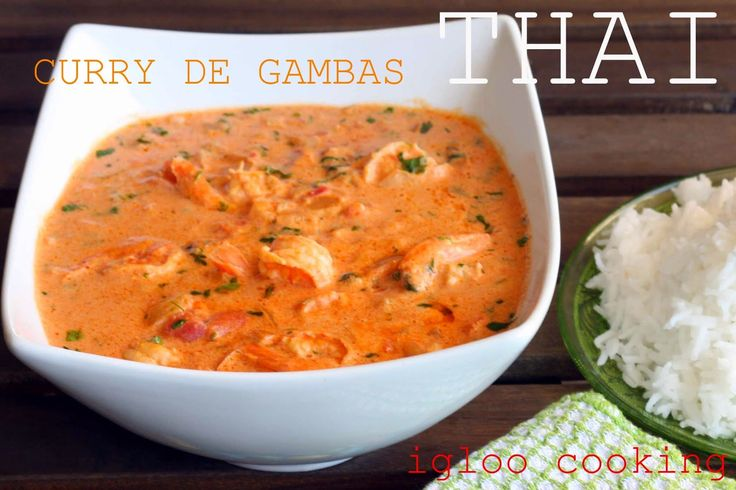 igloo cooking: CURRY DE GAMBAS THAI