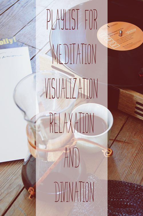 A playlist of calm, instrumental songs to help you relax and progress in your meditation, visualization or divination practice.