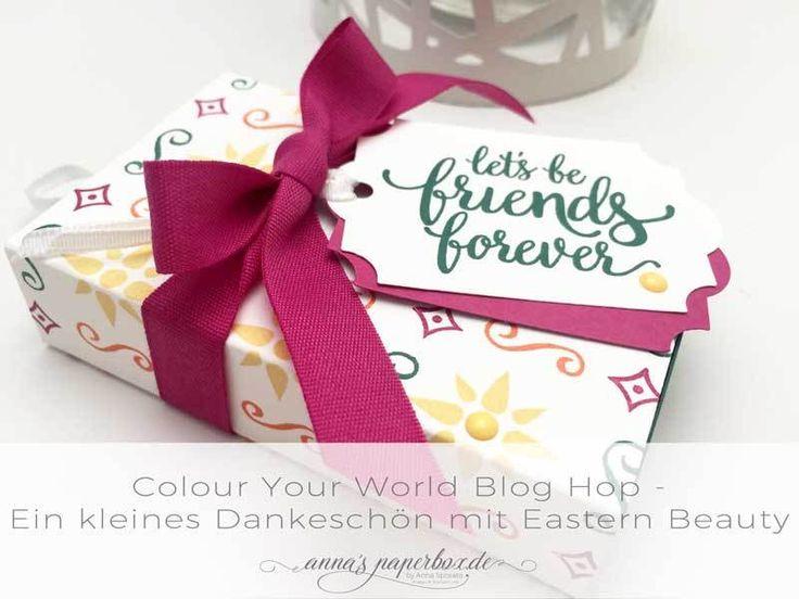 Colour Your World Blog Hop - Ein kleines Dankeschön mit Eastern Beauty - anna's paperbox