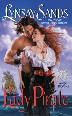 Lady Pirate Lynsay Sands Historical Romance Avon June 28th 2016 Book Summary Valoree no longer has to masquerade as her murdered brother and scourge the oceans as Captain Red. She no longer has to …