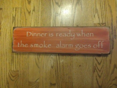 Dinner ready smoke alarm goes off kitchen cooking rustic board sign | MyRusticBoardSigns - Woodworking on ArtFire