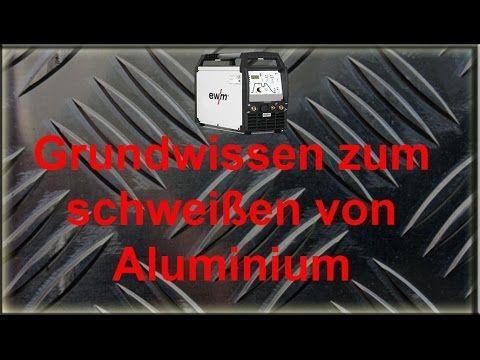 Wig aluminium schweißen lernen für Anfänger – Schweißkurs AC - YouTube