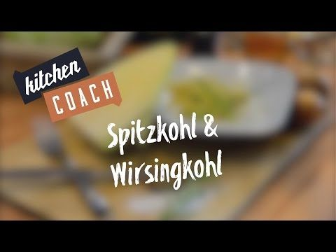 Spitzkohl-Rezept #KITCHENCOACH - YouTube
