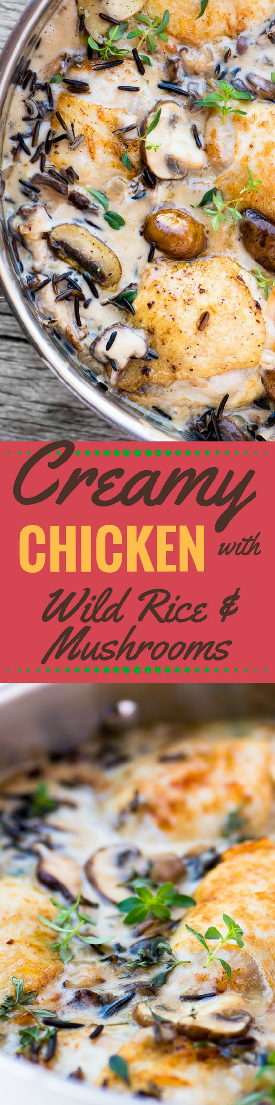 Creamy Chicken with Wild Rice and Mushrooms is the quintessential fall meal