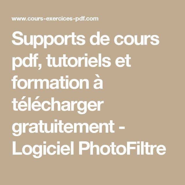 Supports de cours pdf, tutoriels et formation à télécharger gratuitement - Logiciel PhotoFiltre