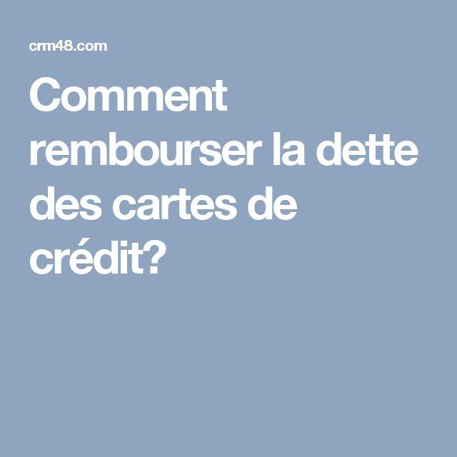 Comment rembourser la dette des cartes de crédit?
