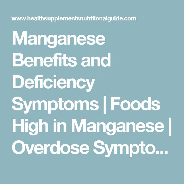 Manganese Benefits and Deficiency Symptoms | Foods High in Manganese | Overdose Symptoms