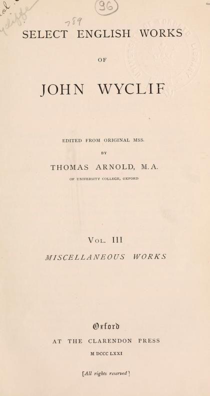 Select English works of John Wyclif (1869) ~ volume III