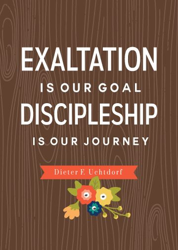 """General Conference 2015 FREE Printable Quotes - """"Discipleship is our Journey."""" I loved this talk from Dieter F. Urchtdorf"""