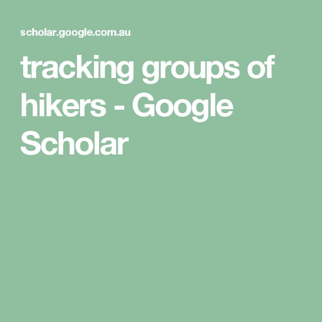 tracking groups of hikers - Google Scholar
