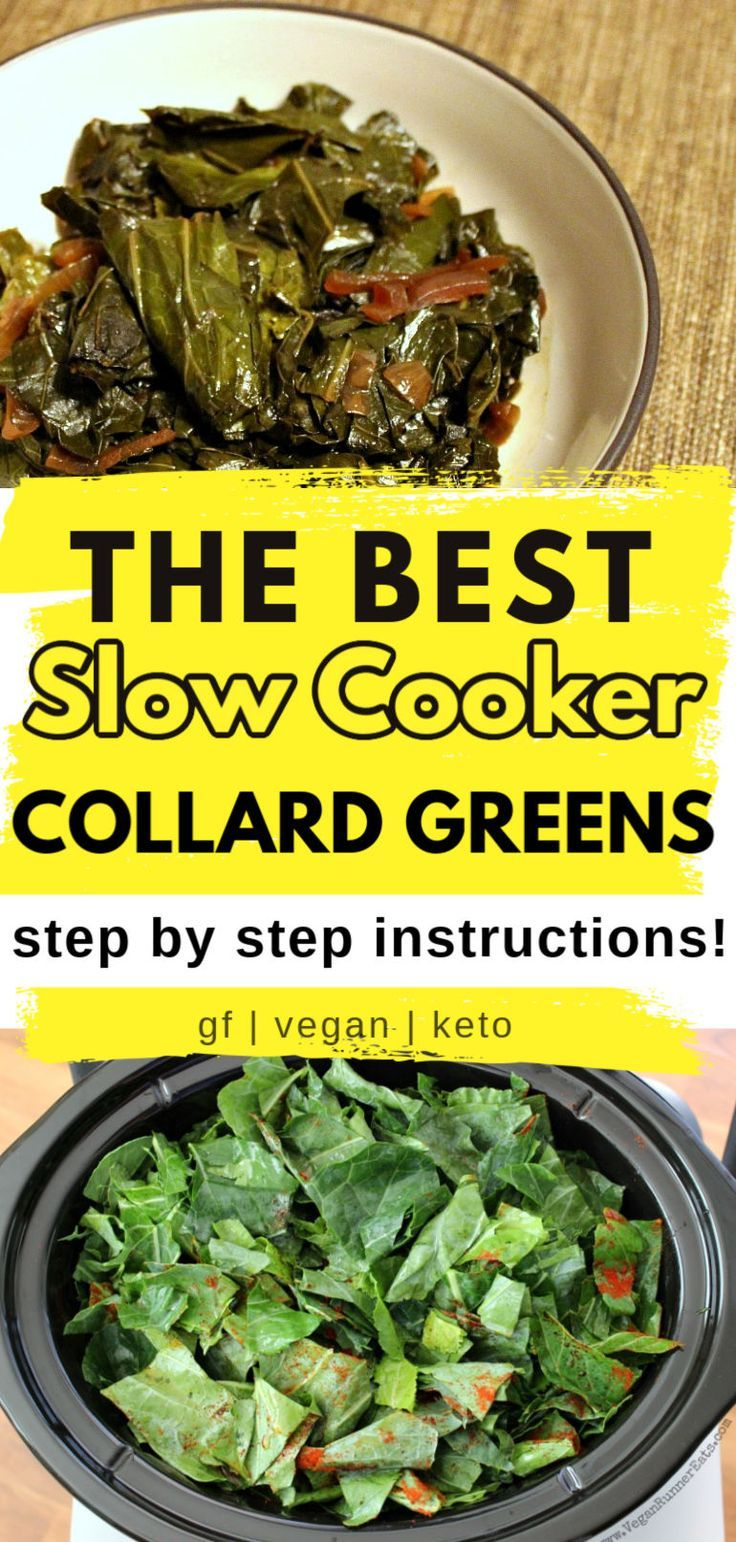 The Best Southern Style Slow Cooker Collard Greens Vegan Gluten Free Keto Friendly In 2020 Greens Recipe Soul Food Vegan Soul Food Vegan Thanksgiving Recipes