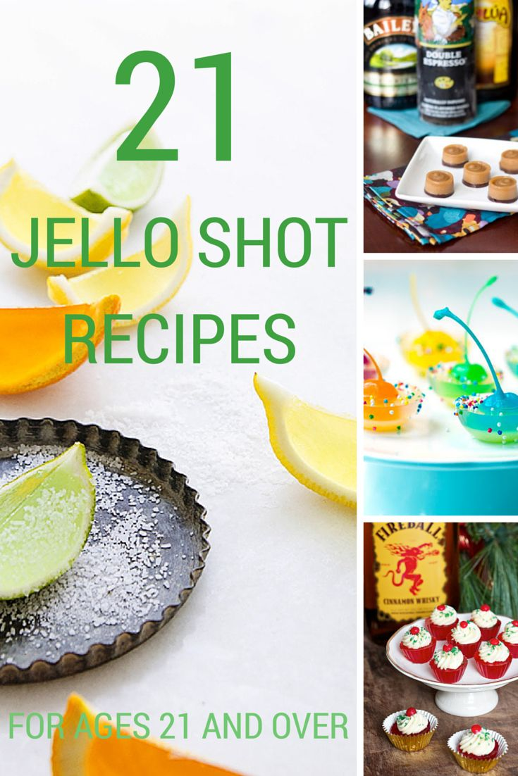 21 Jello Shot Recipes for ages 21 and over