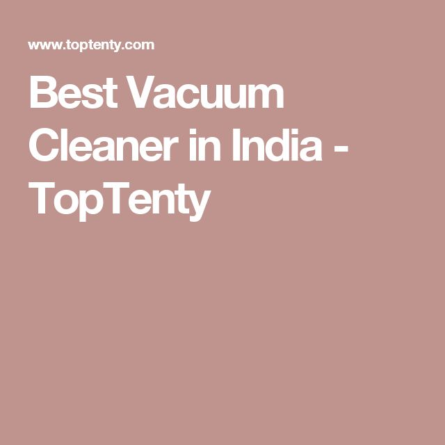 Best Vacuum Cleaner In India