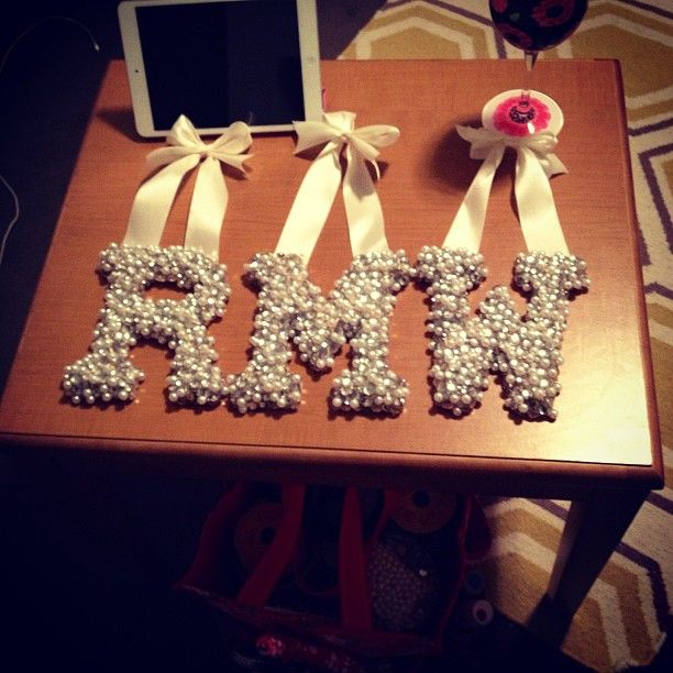 Monogram pearls DOING THIS AND IF ANYONE ELSE DOES I WILL GO INTO YOUR ROOM AND TEAR THEM DOWN.