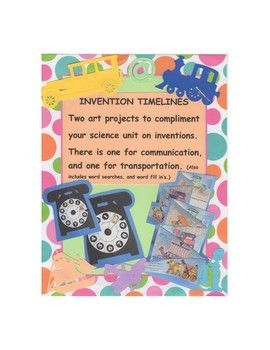 This packet consists of two timeline art projects, One for communication, and one for transportation. The telephone timeline has a dial that moves to show pictures from smoke signals to modern day smart phones.It is a fun compliment for the students science unit on inventors and inventions.