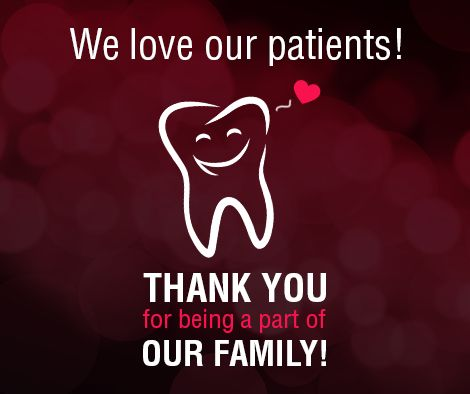 We love our patients! Thank you for being a part of our family!