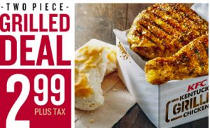 KFC Coupon: 2-Piece Grilled Chicken and Biscuit Meal just $2.99