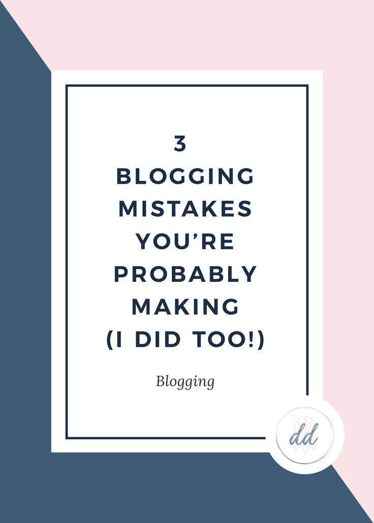 3 Blogging Mistakes You're Probably Making (And I Did Too!). But don't worry, even if you are making these mistakes when it comes to your blog, it's never to late to fix them and uplevel your blog to create the life of your dreams. Click here to read more about how to easily correct your mistakes!