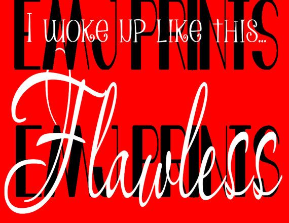 I Woke Up Like This Flawless Beyonce Svg Instant By