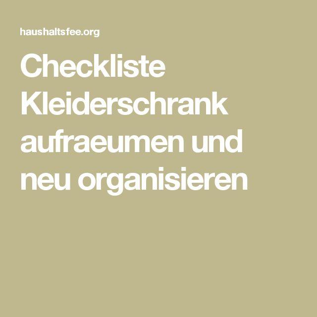 Checkliste Kleiderschrank aufraeumen und neu organisieren