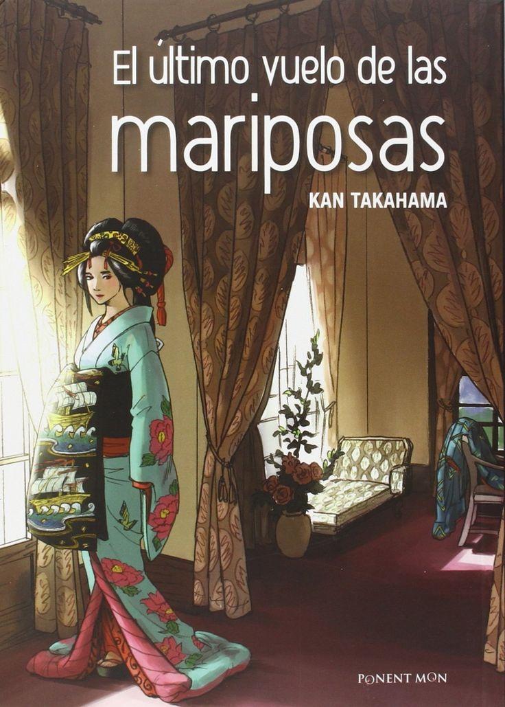 El Último vuelo de las mariposas / Kan Takahama ; Traducción: Miguel Ángel Ibáñez Muñoz