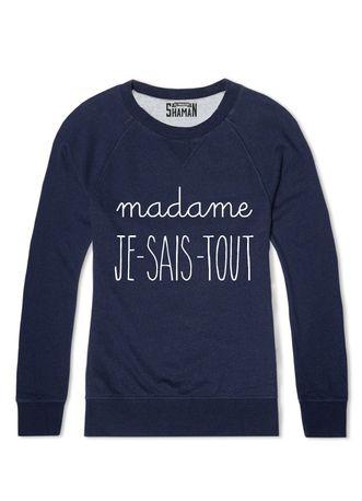 """Sweat """"Madame Je sais tout"""""""