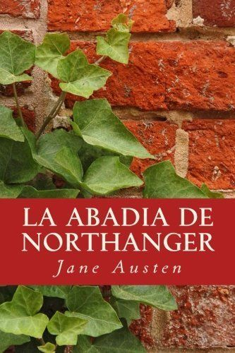 La Abadia de Northanger (Spanish Edition) by Jane Austen
