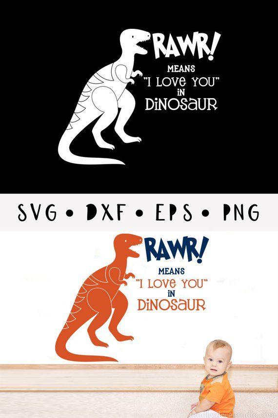 Download Rawr means I love you in Dinosaur svg/ Trex svg/ Nursery ...