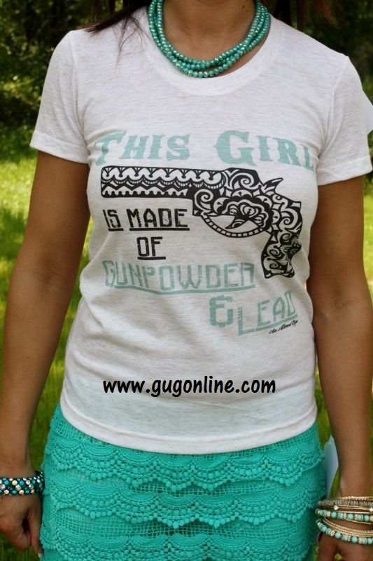 This Girl is Made of Gunpowder and Lead Beige Tee www.gugonline.com $34.95