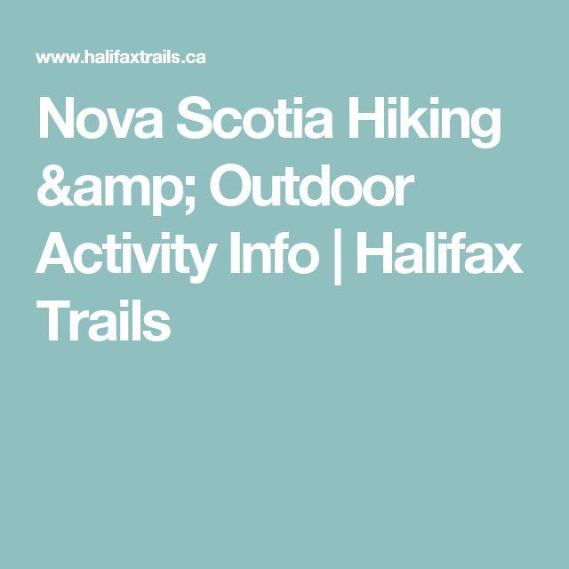 Nova Scotia Hiking & Outdoor Activity Info | Halifax Trails