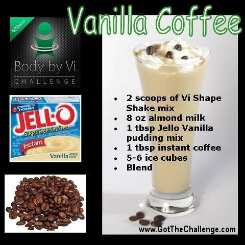 Vanilla Coffee Body by Vi Shake. I have one of these at least twice a week!! Be sure to use ice cubes before blending... It activates the pudding and thickens the shake.