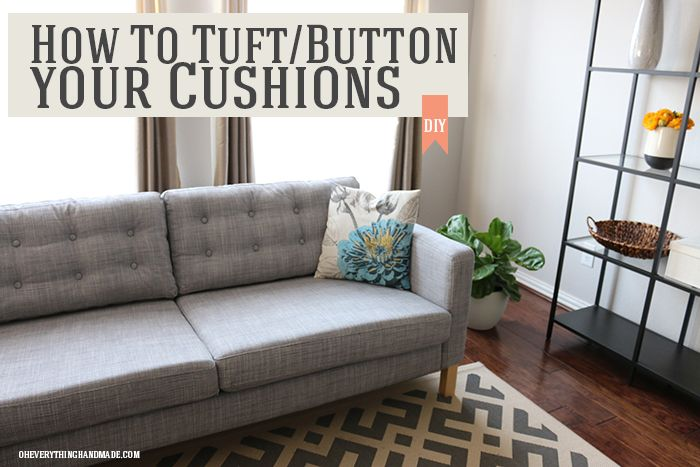 How to Tuft/button Your Cushions - Hi guys! I wanted to share a super easy DIY project that I did on our Ikea Karlstad Sectional this past weekend. And by easy,…