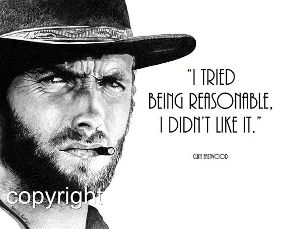 Clint Eastwood Quote 8x10 Fine Art Print by Wendy by TheBerryPress, $15.00