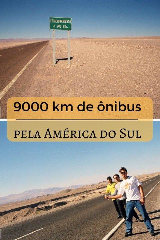 Mais de 9 mil km de ônibus na América do Sul. Eu já encarei essa! – Porque atravessar fronteiras é preciso!