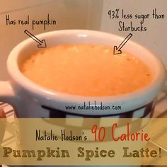 90 Calorie Pumpkin Spice Latte!   Instead of using your calories on a sugar-heavy Starbucks drink, try this instead and save on cash too!  Ingredients (makes 2 servings) -1 cup unsweetened vanilla almond milk -1/2 cup plain pumpkin purée filling (120g) -1 scoop MRM whey protein -1 Tbsp vanilla extract -3 stevia packets (or any sweetener of choice) -1.5 tsp pumpkin pie spice -10 oz strong brewed coffee -Mix all ingredients in blender then microwave for 45 seconds and enjoy!