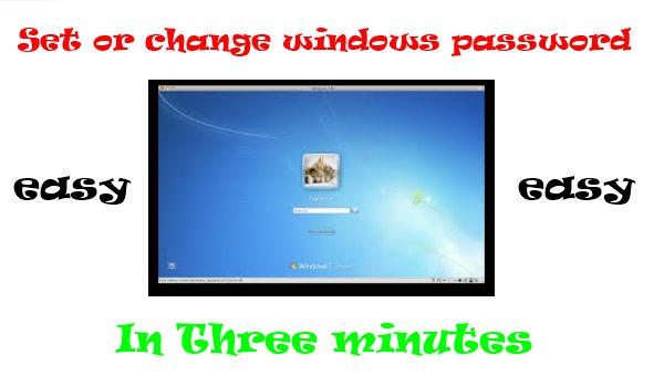 Set or change windows password: The easiest way to