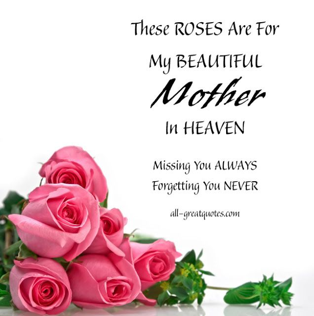 25+ Best Ideas About Missing Mom In Heaven On Pinterest