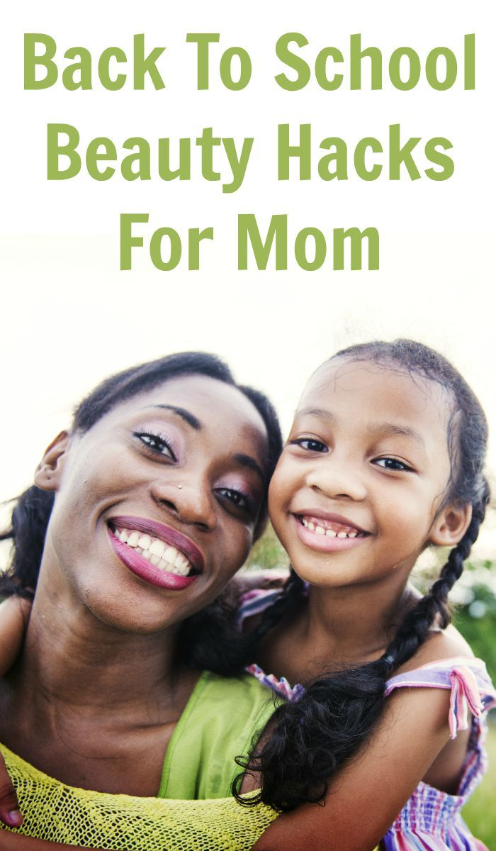Back To School Beauty Hacks For Mom Mom schedule, Stay