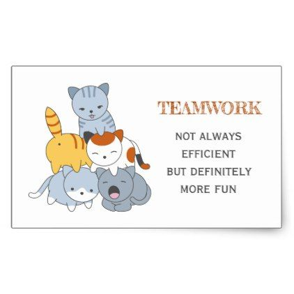 Cat Pyramid - Group of Cats Teamwork Quote Rectangular Sticker - funny quotes fun personalize unique quote