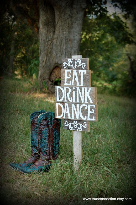 Wedding Reception Signs EAT DRINK DANCE Rustic Wood sign Happily Ever After Sign Outdoor Party Sign Back Yard Best Day Ever Sign with Stake on Etsy, $85.00