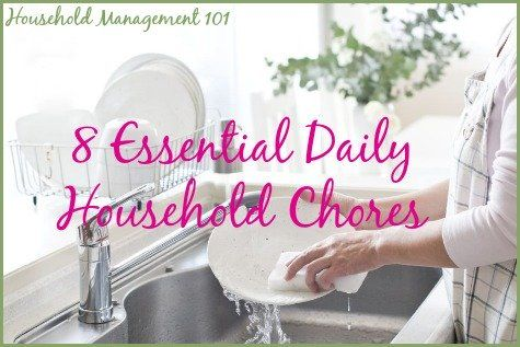 Free printable daily house cleaning schedule listing 8 essential daily household chores that will keep your house looking good most of the time {courtesy of Household Management 101}
